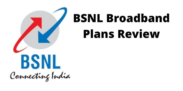 BSNL Broadband Plans Review