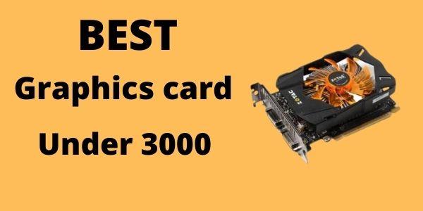 Best graphics card under 3000