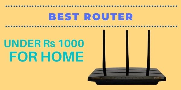 Best Wifi Router Under 1000 In India 2021 New Best Guides