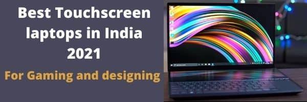 Best Touchscreen laptops in India