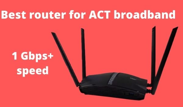 Best router for ACT broadband