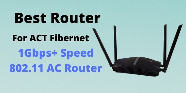 Best router for ACT fibernet