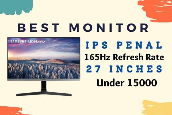 Best Monitor under 15000 in India